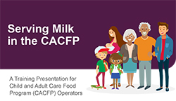 Serving Milk in the CACFP