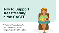 How to Support Breastfeeding in the CACFP