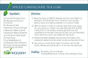 Spiced Cantaloupe Tea Loaf Recipe